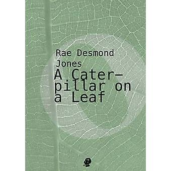 A Caterpillar on a Leaf by Jones & Rae Desmond