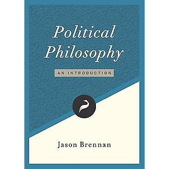 Political Philosophy An Introduction by Brennan & Jason