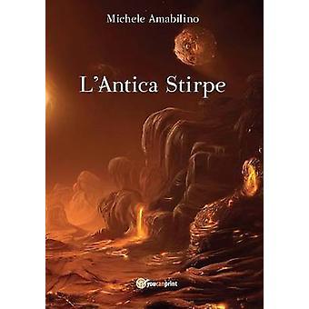 Lantica stirpe av Michele Amabilino