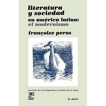 LITERATURA Y SOCIEDAD EN AMERICA LATINA by Perus & Francoise