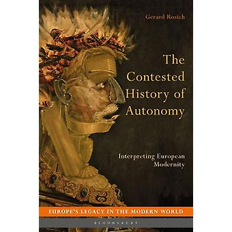 Contested History of Autonomy by Gerard Rosich