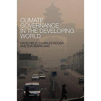 Climate Governance in the Developing World by David Held - 9780745662