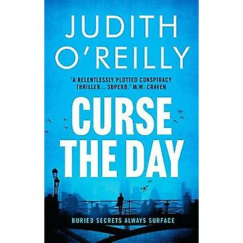 Curse the Day by Judith O'Reilly - 9781788548946 Book