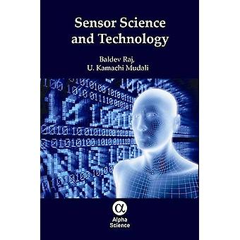 Sensor Science and Technology by Baldev Raj - 9781842659403 Book