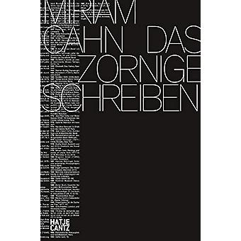 Miriam Cahn (German Edition) - DAS ZORNIGE SCHREIBEN by Kunstmuseum Be