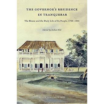 Governors Residence in Tranquebar - The House & the Daily Life of