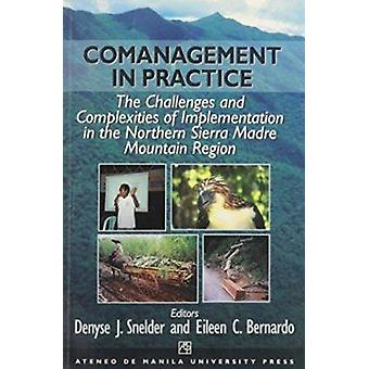 Comanagement in Practice - The Challenges and Complexities of Implemen