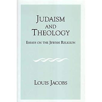 Judaism and Theology: Essays on the Jewish Religion