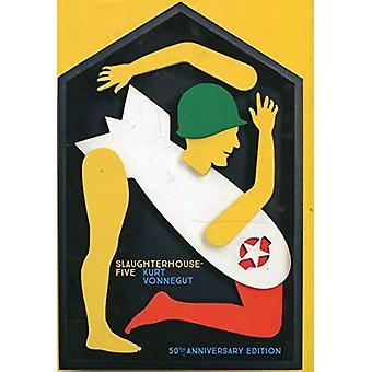 Slaughterhouse 5 - 50th Anniversary Edition by Kurt Vonnegut - 9781784