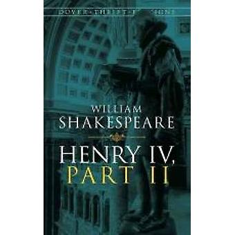 Henry IV - Part II by William Shakespeare - 9780486796895 Book