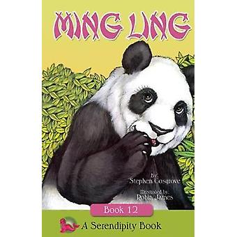 Ming Ling by Stephen Cosgrove & Illustrated by Robin James