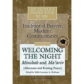 My People's Prayer Book Vol 9 - Welcoming the Night-Minchah and Ma'ari