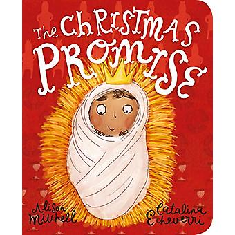 The Christmas Promise Board Book by Alison Mitchell - 9781784984397 B