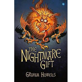 Nightmare Gift - The by Graham Howells - 9781785623097 Book