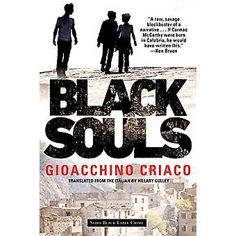 Black Souls by Gioacchino Criaco - 9781641291286 Book
