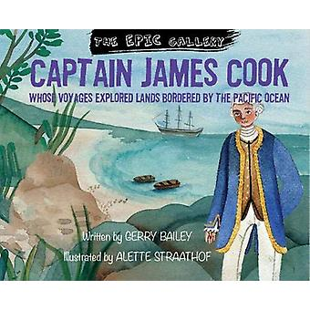 Captain James Cook by Gerry Bailey - 9781911625667 Book