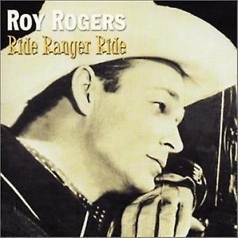 Roy Rogers - Ride Ranger Ride [CD] USA import