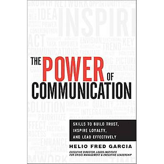 The Power of Communication by Garcia & Helio Fred