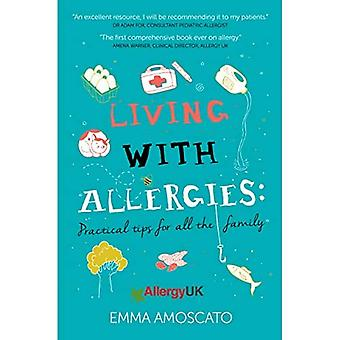 Living with Allergies: Practical Advice for All the Family