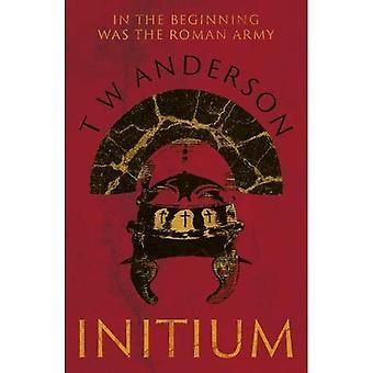 Initium: In het begin was het Romeinse leger