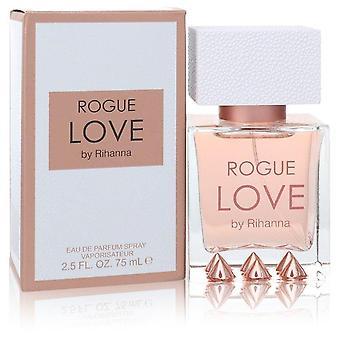 Rihanna Rogue Love Eau De Parfum Spray By Rihanna 2.5 oz Eau De Parfum Spray