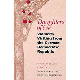 Eevan tyttäret - Women's Writing from the German Democratic Republic