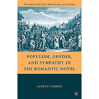 Populismi - Sukupuoli - ja sympatia J. Carsonin romanttisessa romaanissa -