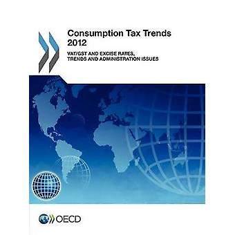 Consumption tax trends 2012 - VAT/GST and excise rates - trends and ad