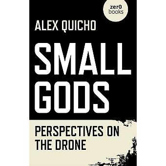 Small Gods Perspectives on the Drone par Alex Quicho