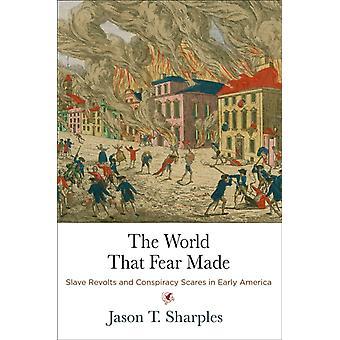 Le monde qui craint fait par Jason T. Sharples