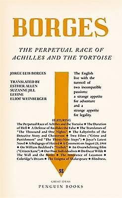 Perpetual Race of Achilles and the Tortoise by Jorge Luis Borges