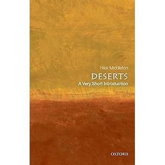 Deserts A Very Short Introduction door Middleton & Nick St. Annes College & Oxford