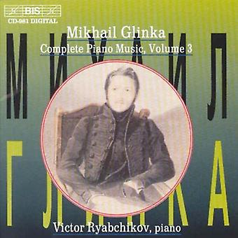 M. de Glinka - Mikhail Glinka: Complete Piano Music, Vol. 3 [CD] USA import