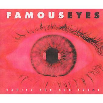 Famous Eyes door Daniel FuchsGeo Fuchs