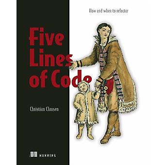 Five Lines of Code by Christian Clausen