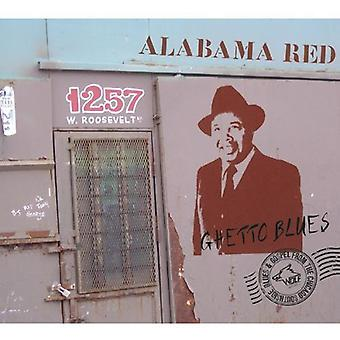 Alabama röd - Ghetto Blues [CD] USA import
