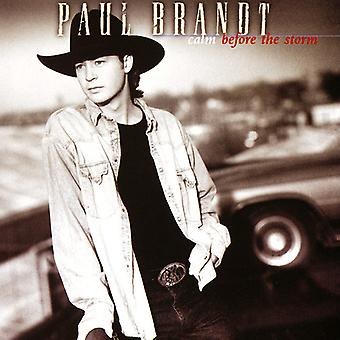 Paul Brandt - Calm Before the Storm [CD] USA import