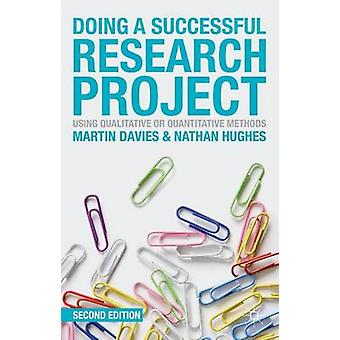 Doing a Successful Research Project by Davies Martin