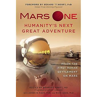 Sterling Books Mars One: Humanity's Next Great Adventure