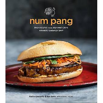 Num Pang - The Cookbook by Ratha Chaupoly - Ben Daitz - 9780544534315