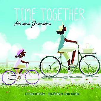 Tempo juntos - e avó por Maria Catarina - livro 9781406293869