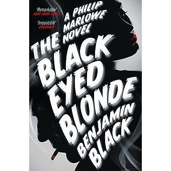 The Black Eyed Blonde - A Philip Marlowe Novel (Main Market Ed.) by Be