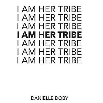 I Am Her Tribe by I Am Her Tribe - 9781449495558 Book