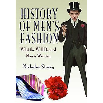 Historia miesten muoti - mitä hyvin pukeutunut mies on yllään NIC