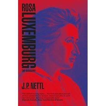 Rosa-Luxemburg - biografi av Rosa-Luxemburg - biografi - 9781