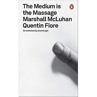 Het Medium is de Massage: een inventarisatie van effecten (Penguin Modern Classics)