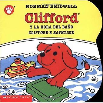 Clifford y la Hora del Bano/Clifford's Bathtime (Clifford the Big Red Dog)