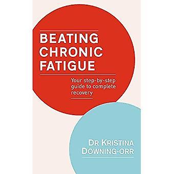 Coups de Fatigue chronique: Votre guide étape par étape pour terminer la récupération