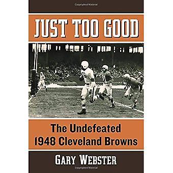 Vain liian hyvä: Voittamaton 1948 Cleveland Browns
