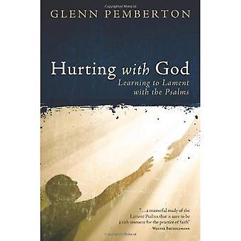 Vahingoittaa Jumalan kanssa: oppia valittaa psalmien